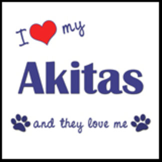 I Love My Akitas (Multiple Dogs)