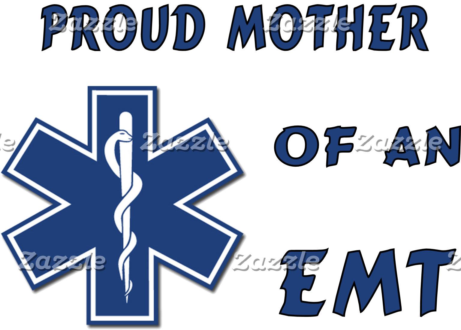 Proud EMT Mom