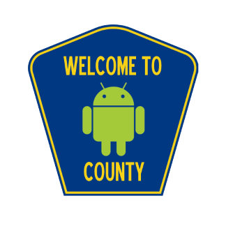 Welcome To Android County (Transportation Sign)