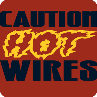 CAUTION HOT WIRES