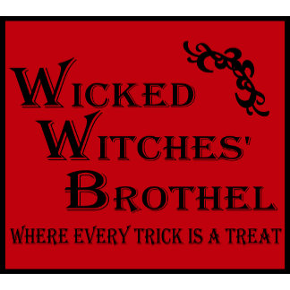 Wicked Witches' Brothel