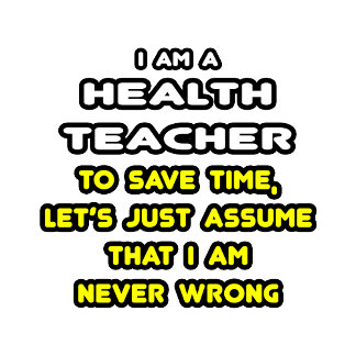 Funny Health Teacher T-Shirts and Gifts