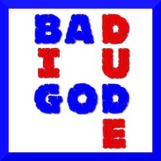 Big Bad God Dude