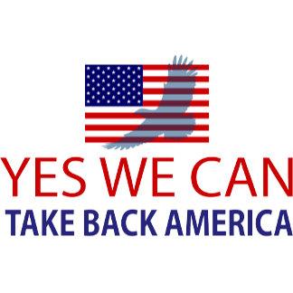 Yes We Can Take Back America