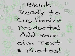 Blank ready to customize products