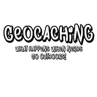 Geocaching, What Happens When Nerds Go Outdoors