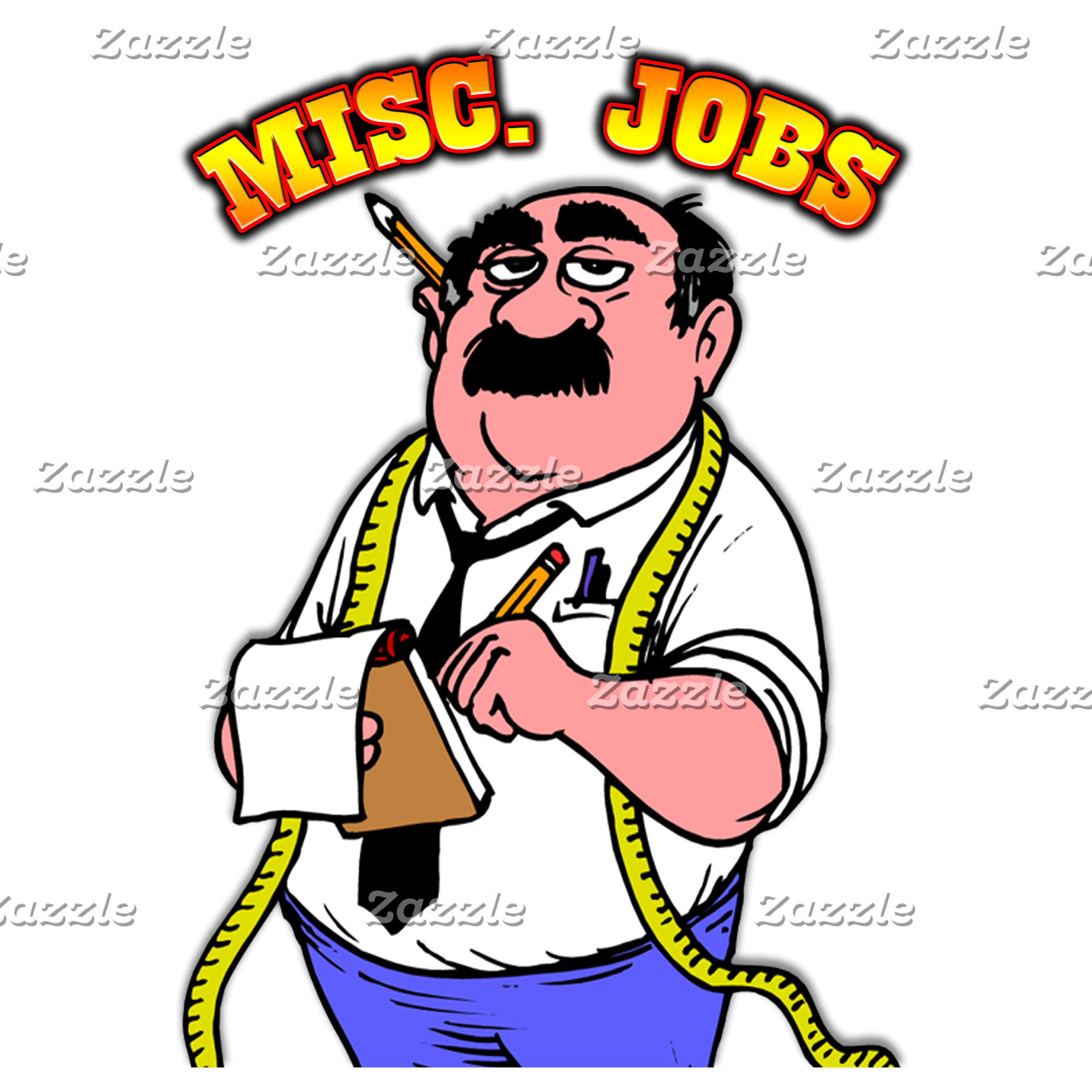 Misc. Jobs