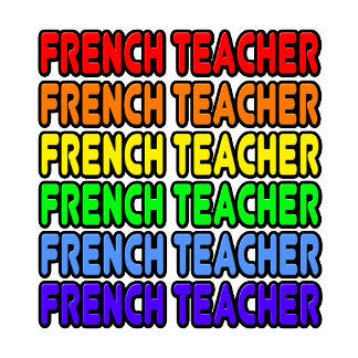 Rainbow French Teacher