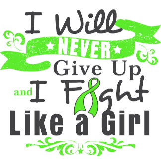 Lymphoma Never Give Up Fight Like a Girl