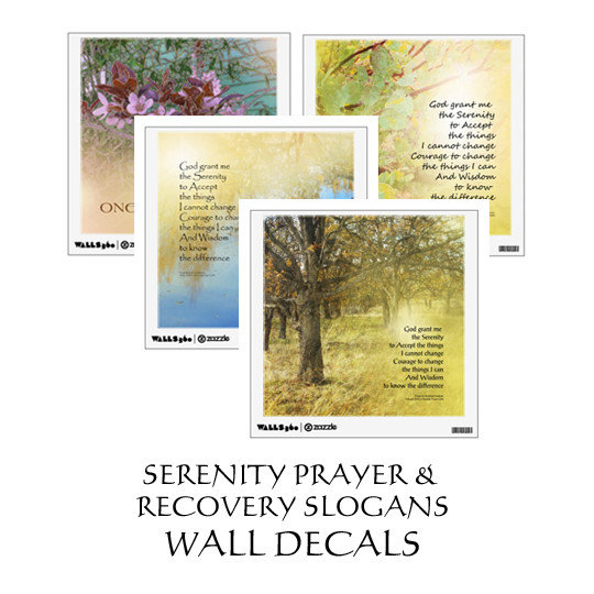 Serenity Prayer and Recovery Slogans Wall Decals