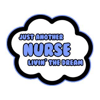 Nurse .. Livin' The Dream
