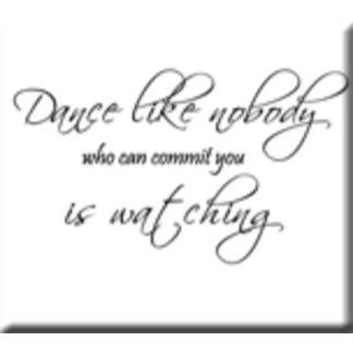 Dance Like Nobody