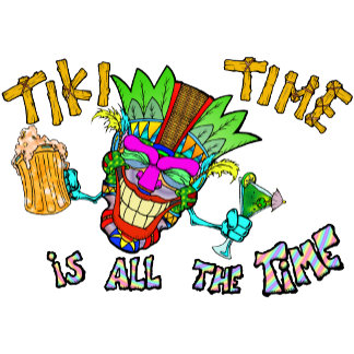 All the Time is TIKI TIME