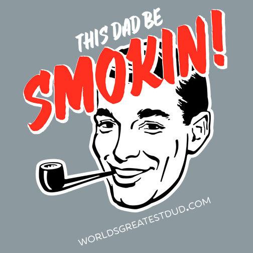 Smokin' Dad