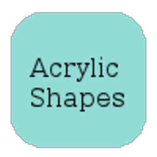 Acrylic Shapes
