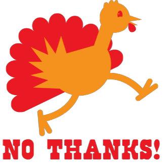 No thanks with an orange turkey