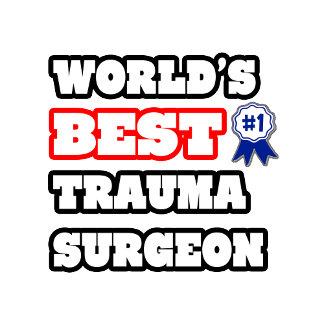 World's Best Trauma Surgeon