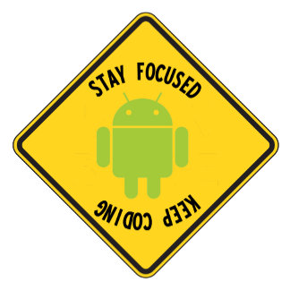 Stay Focused Keep Coding (Top Bottom Sign)