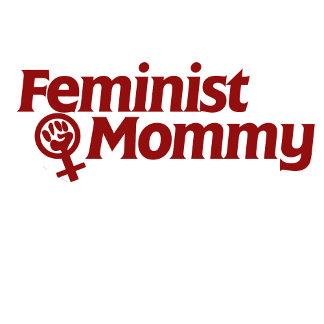 Feminist Mommy