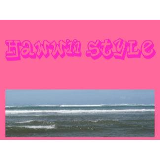 Hawaian Style