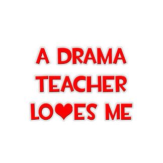 A Drama Teacher Loves Me