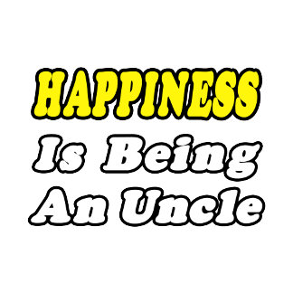 Happiness Is Being an Uncle