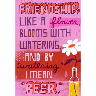 """Friendship Blooms Like a Flower Poster Print"""