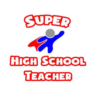 Super High School Teacher