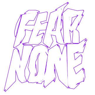 None Fear