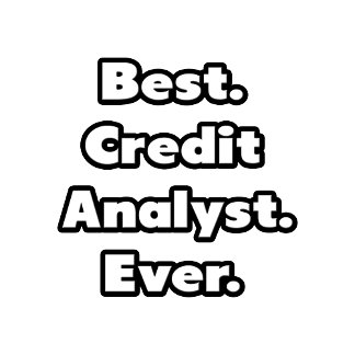 Best. Credit Analyst. Ever.