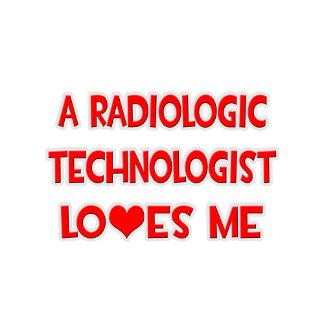 A Radiologic Technologist Loves Me