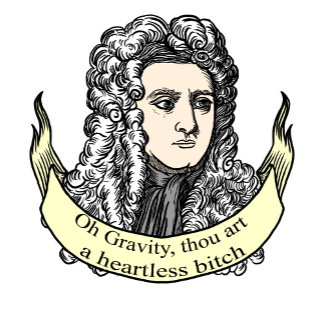 oh gravity thou art a heartless bitch