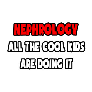 Funny Nephrologist Shirts and Gifts
