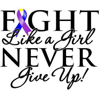 Bladder Cancer Fight Like a Girl Never Give Up