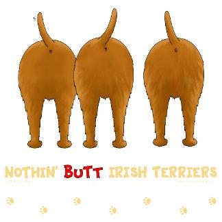 Nothin' Butt Irish Terriers