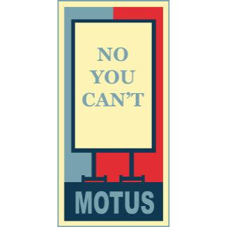 MOTUS: NO YOU CAN'T