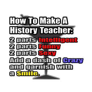 How To Make a History Teacher