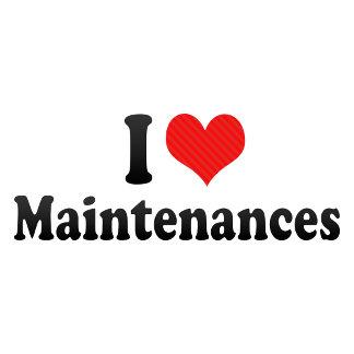 I Love Maintenances