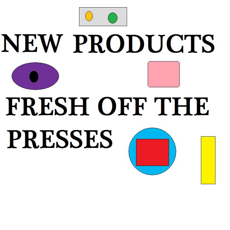 NEW PRODUCTS - FRESH!