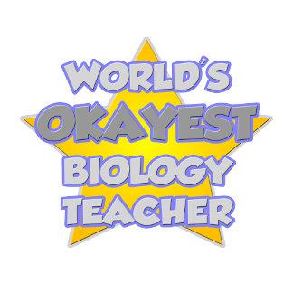 World's Okayest Biology Teacher .. Joke