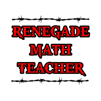 Renegade Math Teacher