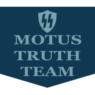 MOTUS TRUTH TEAM