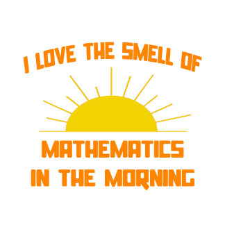Smell of Mathematics in the Morning