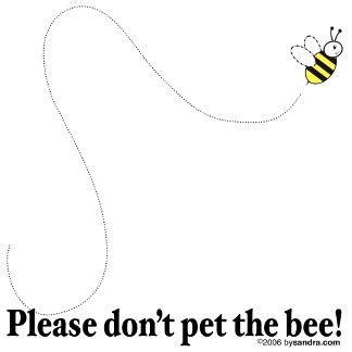 Pet the Bee!