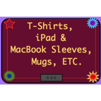 T-shirts, Postage, Sleeves, Mugs, ETC.