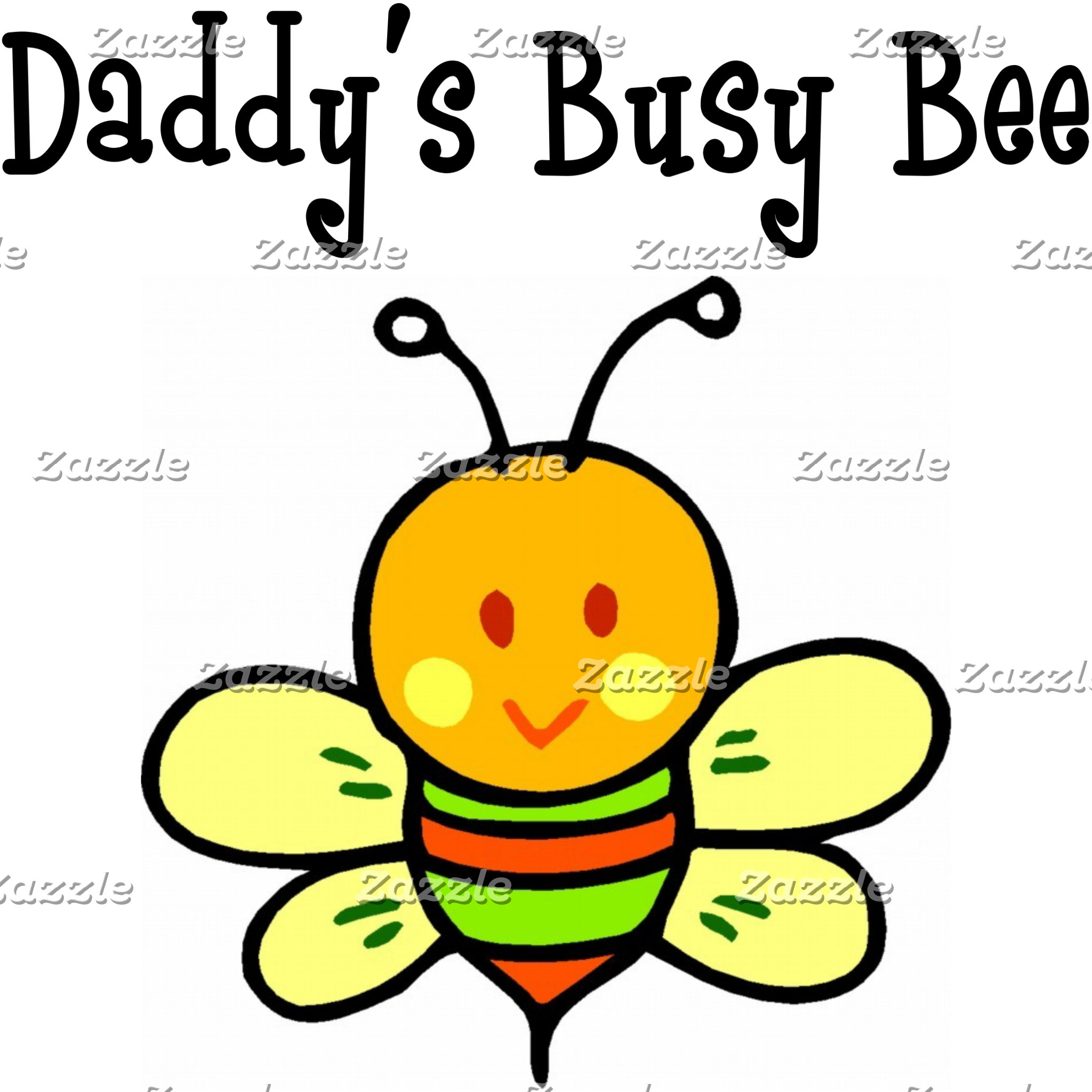 Daddy's Busy Bee