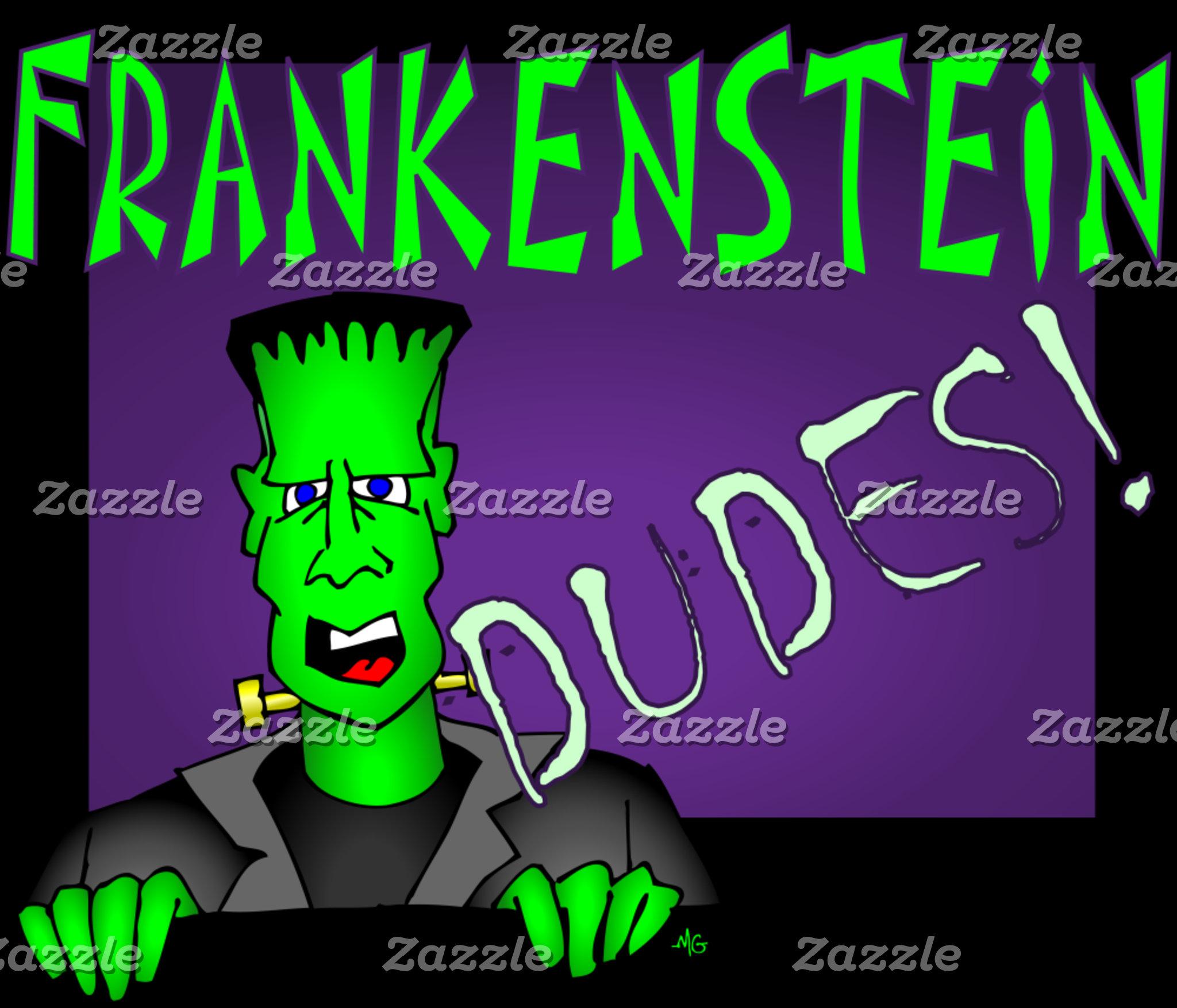 FRANKENSTEIN DUDES!