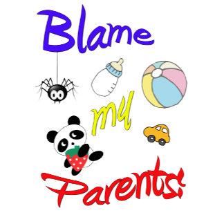 Blame My Parents