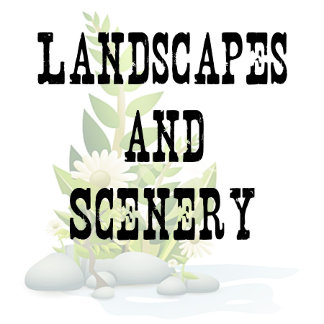 Landscapes and Scenery
