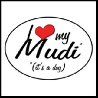 I Love My Mudi (It's a Dog)